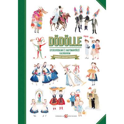 DÖDÖLLE – Gyerekirodalmi és hagyományőrző kalendárium