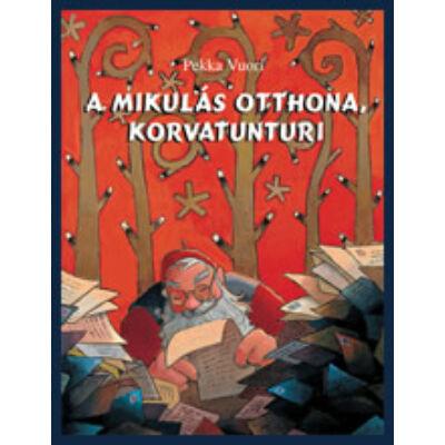 A MIKULÁS OTTHONA, KORVATUNTURI