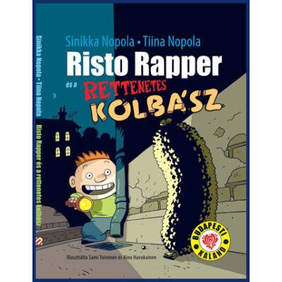 RISTO RAPPER ÉS A RETTENETES KOLBÁSZ